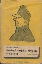 Hašek: Dobrý voják Švejk v zajetí, 1948