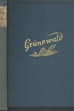Schwarzkopf: Grünewald : Barbar čistého srdce, 1941