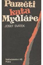 Svátek: Paměti kata Mydláře, 1990