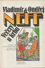 Neff: Večery u krbu, 1986