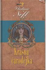 Neff: Krásná čarodějka : další příběhy Petra Kukaně z Kukaně, 2000