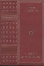 Dostojevskij: Zápisky z mrtvého domu, 1927