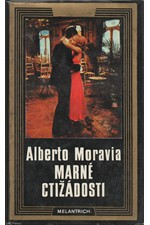 Moravia: Marné ctižádosti, 1980