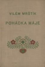 Mrštík: Pohádka máje, 1929