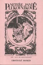 Maupassant: Neteře paní plukovníkové, 1990