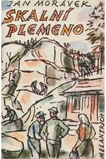 Morávek: Skalní plemeno : Román, 1974