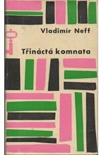 Neff: Třináctá komnata, 1964