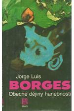 Borges: Obecné dějiny hanebnosti, 1990