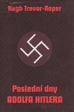 Trevor-Roper: Poslední dny Adolfa Hitlera, 1995