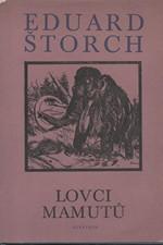 Štorch: Lovci mamutů : Román z pravěku, 1974