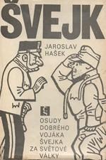 Hašek: Osudy dobrého vojáka Švejka za světové války. [2. sv.]. Díl 3, Slavný výprask. Díl 4, Pokračování Slavného výprasku, 1980