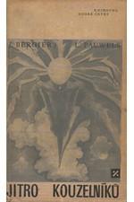 Bergier: Jitro kouzelníků : Úvod do fantastického realismu, 1969