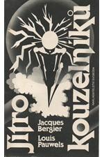 Bergier: Jitro kouzelníků : Úvod do fantastického realismu, 1990