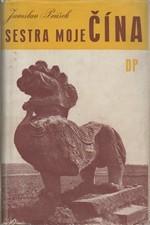 Průšek: Sestra moje Čína, 1947
