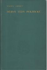 Janet: Dějiny vědy politické se zřetelem k marvovědě. Díl  1., 1896