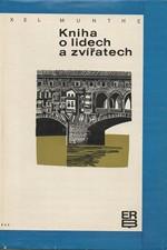 Munthe: Kniha o lidech a zvířatech, 1970