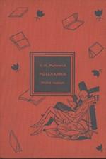 Porter: Pollyanna : Kniha radosti. Díl první a druhý, 1929