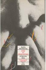 Prošková: Rýže po charvátsku ; Stínová hra, 1989