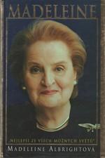 Albright: Madeleine :