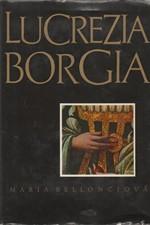 Bellonci: Lucrezia Borgia : Její život a její doba, 1968