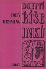 Hemming: Dobytí říše Inků, 1977