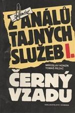 Řezáč: Z análů tajných služeb I. Černý vzadu, 1989
