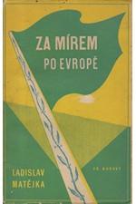 Matějka: Za mírem po Evropě, 1946