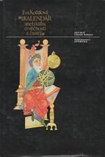 Kotulová: Kalendář aneb kniha o věčnosti a času, 1978