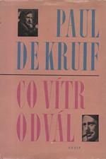 Kruif: Co vítr odvál, 1967