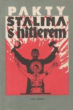 Brod: Pakty Stalina s Hitlerem : Výběr dokumentů z let 1939 a 1940, 1990