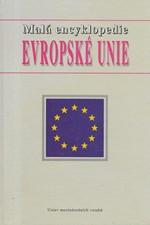 : Malá encyklopedie Evropské unie, 1997