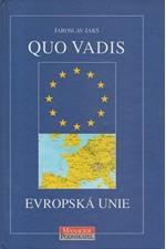 Jakš: Quo vadis Evropská unie, 1998