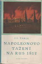 Tarle: Napoleonovo tažení na Rus 1812, 1950