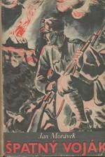Morávek: Špatný voják : Román, 1936