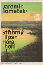 Tomeček: Stříbrný lipan ; Hora hoří, 1988