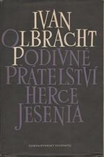 Olbracht: Podivné přátelství herce Jesenia, 1953