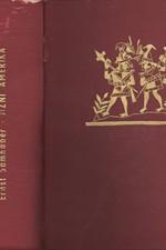 Samhaber: Jižní Amerika : Tvář-Duch-Dějiny, 1941