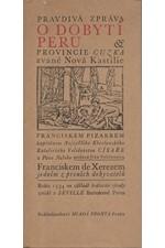 Xerez: Pravdivá zpráva o dobytí Peru, provincie Cuzka zvané Nová Kastilie, Franciskem Pizarem, kapitánem Nejvyššího Křesťanského Katolického Veličenstva Císaře a Pána Našeho poslaná