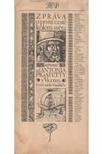 Pigafetta: Zpráva o první cestě kolem světa : Sepsaná od Antonia Pigafetty z Vicenzy, rytíře řádu rhodského, 1975