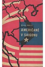 Smolík: Američané v Saigonu, 1962