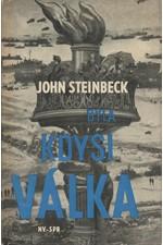 Steinbeck: Byla kdysi válka, 1965
