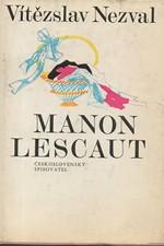 Nezval: Manon Lescaut : Hra o 7 obrazech podle románu abbé Prévosta, 1977