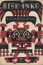 Hagen: Říše Inků, 1963