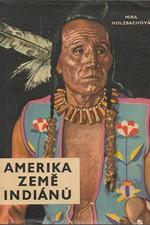 Holzbachová: Amerika, země Indiánů, 1966