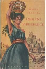 Šlechta: Indiáni v pueblech, 1956