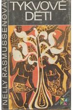 Rasmussenová: Tykvové děti, 1986