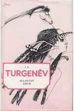 Turgenev: Milostný kruh : Povídky, 1984