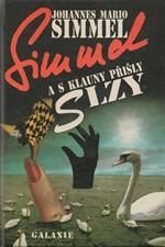 Simmel: A s klauny přišly slzy, 1992