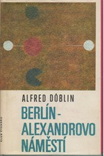 Döblin: Berlín, Alexandrovo náměstí : Příběh o Franci Biberkopfovi, 1968