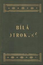 Schöyen: Bílá otrokyně : Hanba XX. století, 1916